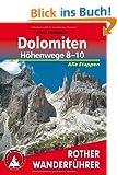 Dolomiten - H�henwege 8 - 10. Alle Etappen