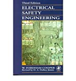img - for [ Electrical Safety Engineering[ ELECTRICAL SAFETY ENGINEERING ] By Cooper, W. Fordham ( Author )Mar-03-1998 Paperback book / textbook / text book