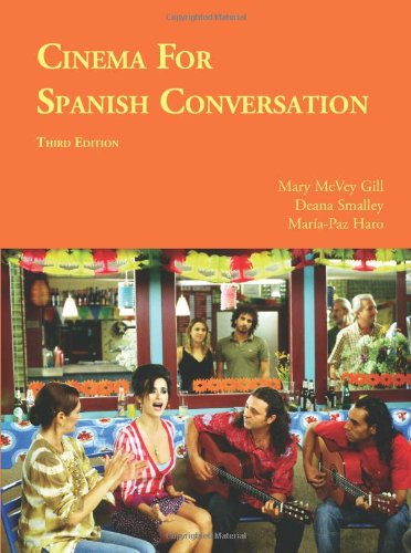 Cinema for Spanish Conversation, Third Edition (Foreign...