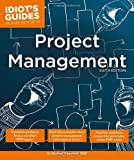 Project Management (Idiot's Guides)