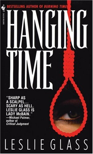 Hanging Time (April Woo Suspense Novels (Paperback)), Leslie Glass