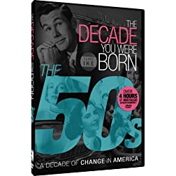 The Decade You Were Born - 1950s