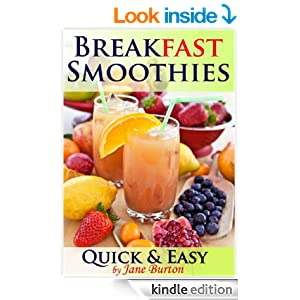 Amazon.com: Breakfast Smoothies: Quick and Easy Breakfast