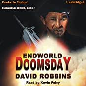 Endworld Doomsday: Endworld Series, Book 1 | David Robbins