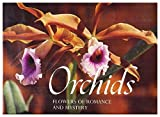 img - for Orchids: Flowers of Romance and Mystery book / textbook / text book