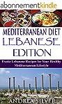 Mediterranean Diet Lebanese Edition:...