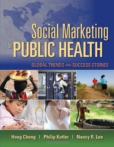 Social Marketing For Public Health: Global Trends And...