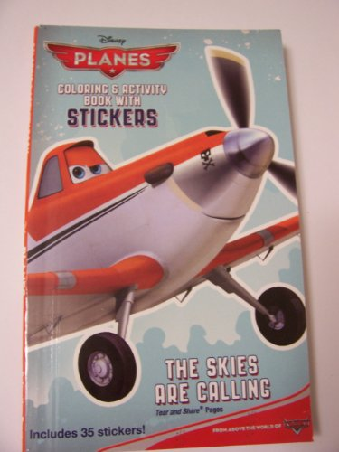 Disney Planes Coloring & Activity Book with Stickers ~ The Skies Are Calling (Includes 35 Stickers) - 1