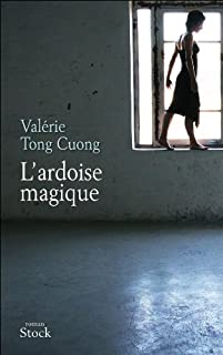 L'ardoise magique : roman, Tong Cuong, Valérie