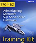 Training Kit (Exam 70-462) Administer...