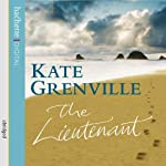 The Lieutenant   Kate Grenville