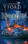 Havrefer, tome 3 : Le Seigneur des Cendres par Ford (II)