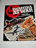 Swastika at war: A photographic record of the war in Europe as seen by the cameramen of the German magazine Signal