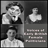 img - for Voices of Early British Female Politicians book / textbook / text book