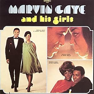 Marvin Gaye - Marvin Gaye & His Girls