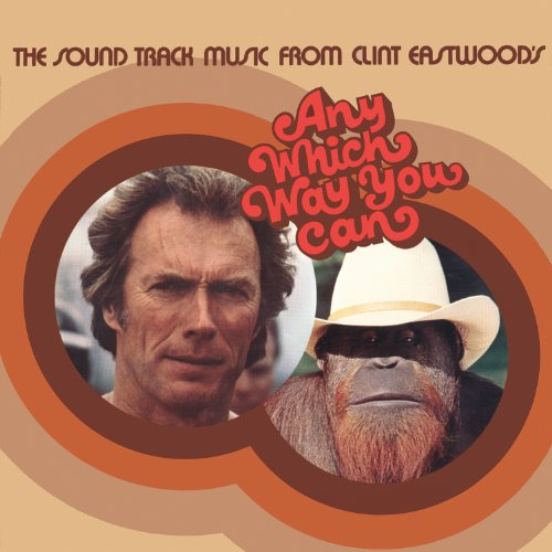 Any Which Way You Can (The Soundtrack Music From Clint Eastwood's Any Which Way You Can) (Can Can Soundtrack compare prices)