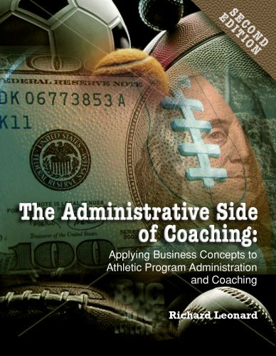 Administrative Side of Coaching 2e: Applying Business...