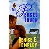 The Perses Touch (A Gable Mystery - Book 1)by Denise E. Templey