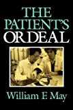 The Patient's Ordeal (Medical Ethics)