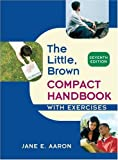 Little, Brown Compact Handbook with Exercises (7th Edition) deals and discounts