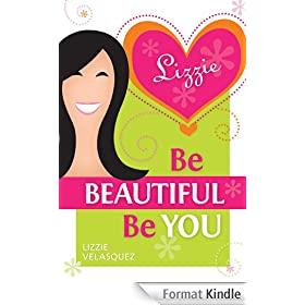 Be Beautiful, Be You (English Edition)