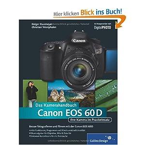 eBook Cover für  Canon EOS 60D Das Kamerahandbuch Ihre Kamera im Praxiseinsatz Galileo Design