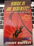 Where is Joe Merchant? (0140230718) by Buffett, Jimmy