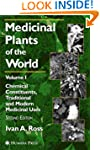 Medicinal Plants of the World: Chemic...
