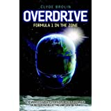 Overdrive: Formula 1 in the Zoneby Clyde Brolin