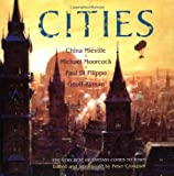 Cities: The Very Best of Fantasy Comes to Town (1568583044) by Mieville, China