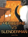 Herobrine vs Slenderman (Legendary Mi...