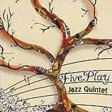 Bright Golden Sunshine - FivePlay Jazz Quintet