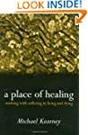 A Place of Healing: Working with Suff...
