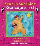 Bear in Sunshine/Oso Bajo El Sol (Spanish Edition) (Fun First Steps)