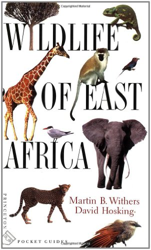 Wildlife of East Africa (Princeton Pocket Guides) - Martin B. Withers