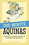 One-Minute Aquinas: The Doctors Quick Answers to Fundamental Questions