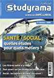 echange, troc Julie Mleczko - L'officiel Studyrama des Métiers de la santé et du social : Santé/Social : quelles études pour quels métiers ?