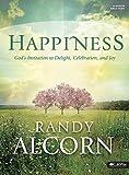 Happiness Bible Study Book: God's Invitation to Delight, Celebration, and Joy