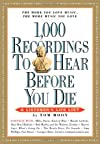 1,000 Recordings to Hear Before You Die