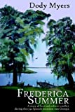 img - for Frederica Summer by Myers, Dody (2005) Paperback book / textbook / text book