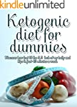 Ketogenic diet for dummies: Discover...