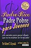 img - for Padre Rico Padre Pobre para J venes (Spanish Edition) book / textbook / text book