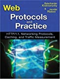 img - for Web Protocols and Practice: HTTP/1.1, Networking Protocols, Caching, and Traffic Measurement 1st (first) Edition by Krishnamurthy, Balachander, Rexford, Jennifer published by Addison-Wesley Professional (2001) book / textbook / text book