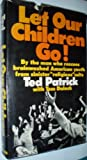 img - for Let our children go! book / textbook / text book
