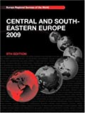img - for Central and South Eastern Europe 2009 (Europa Central & South-Eastern Europe) book / textbook / text book