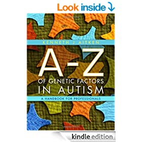 A-Z of Genetic Factors in Autism: A Handbook for Professionals