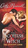 SCOTTISH WITCH (CHATTAN CURSE) (0062070231) by Cathy Maxwell