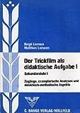 Image de Der Trickfilm als didaktische Aufgabe I. Sekundarstufe I. Zugänge, exemplarische Analysen und didak