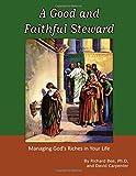A Good and Faithful Steward