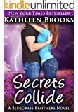 Secrets Collide (Bluegrass Brothers Book 5)
